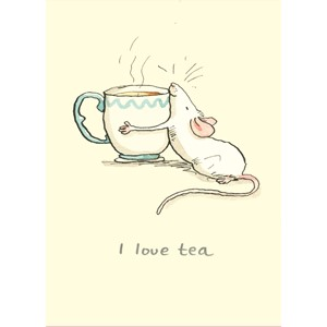 Kort Two Bad Mice: I love Tea